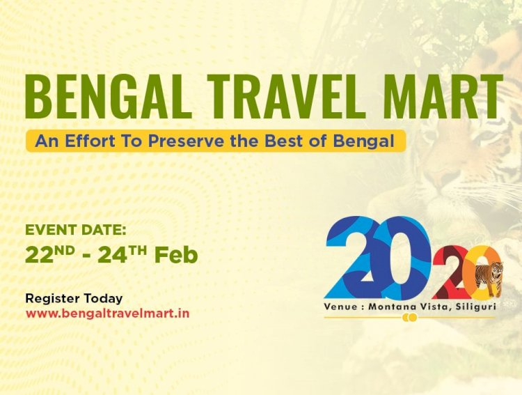 Bengal Travel Mart (BTM) starts from 22nd to 24th February, 2020 in Siliguri