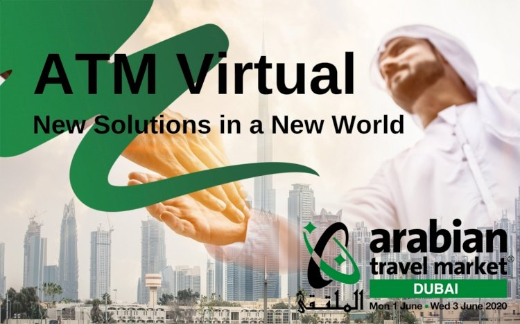 Arabian Travel Market announce the launch of ATM Virtual