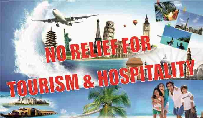 No Relief from Govt - Reactions of all the other major associations of the Tourism & Hospitality Industry
