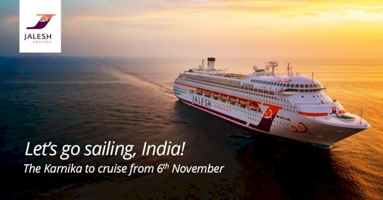 Jalesh Cruises will start its sail from 6th November 2020