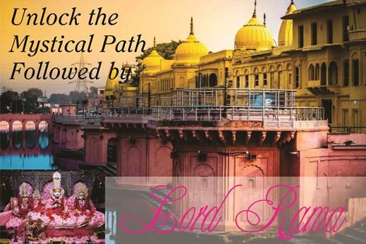 Unlock the  Mystical Path   Followed by Lord Rama